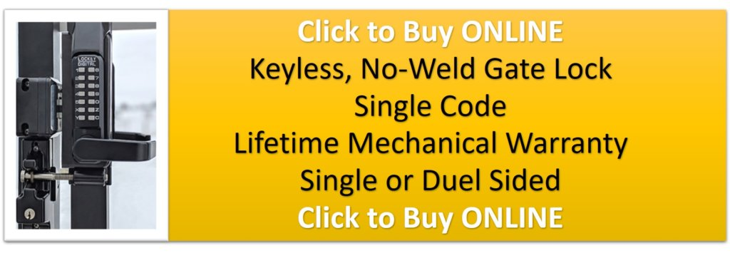 No-Weld Keyless Gate Entry